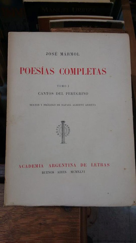 poesias completas (2 tomos) - jose marmol