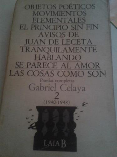 poesías completas gabriel celaya 2 (1940-1948).