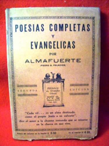 poesias completas y evangelicas almafuerte - pedro palacios
