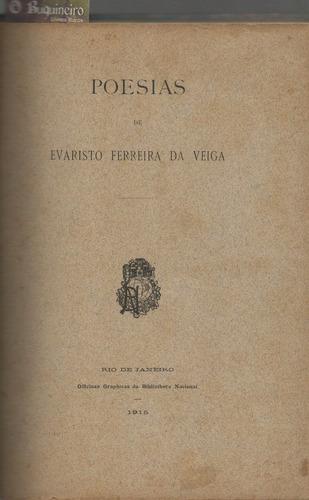 poesias - evaristo ferreira da veiga - 1ª edição