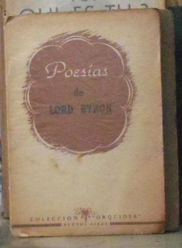 poesias  - lord byron - orquidea bs as 58p buen estado