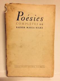 Poésies Complètes De Rainer Maria Rilke