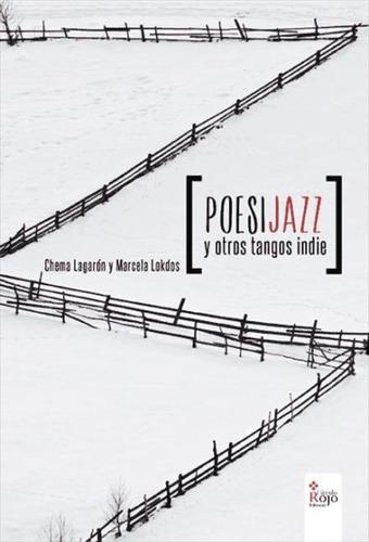 poesijazz y otros tangos indie(libro )