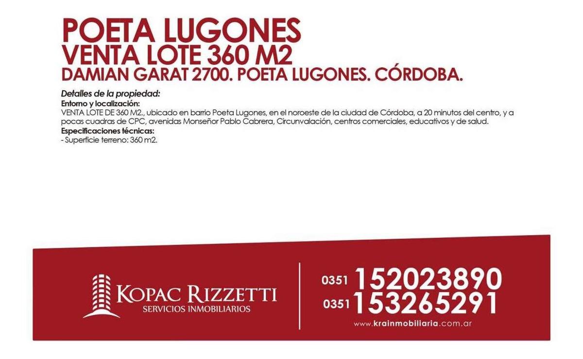 poeta lugones (damian garat 2700) - venta lote 360 m2