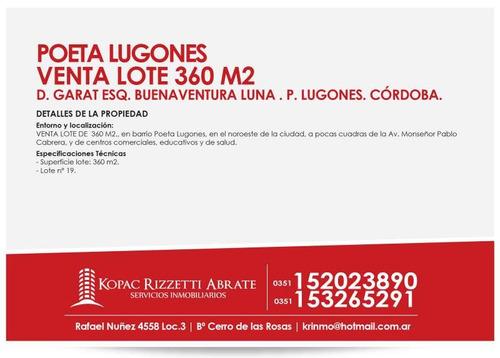 poeta lugones - venta lote 360m2