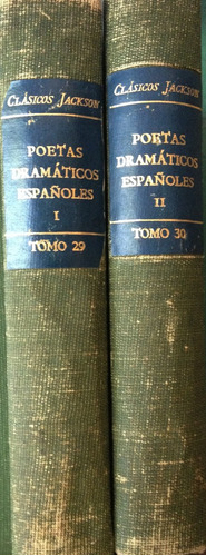 poetas dramaticos españoles -  jackson, buenos aires, 1949,