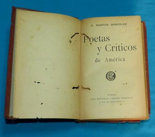 poetas y críticos de américa c. santos gonzález 1912 garnier