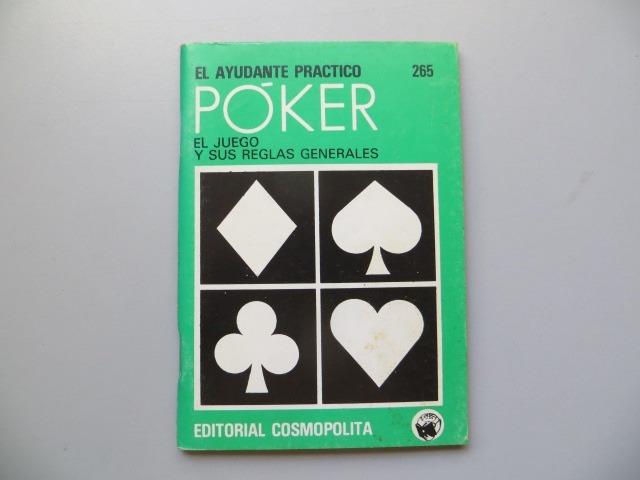 Poker El Juego Y Sus Reglas Generales El Ayudante Practico 72