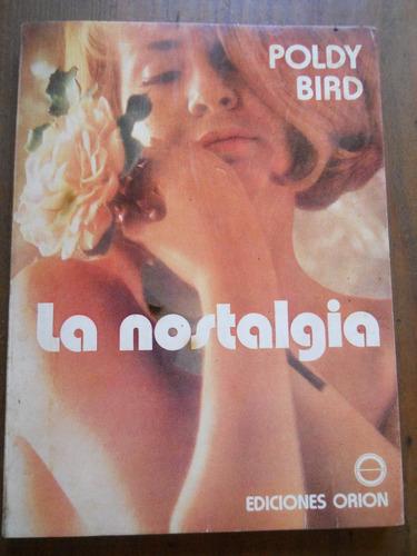 poldy bird. la nostalgia.
