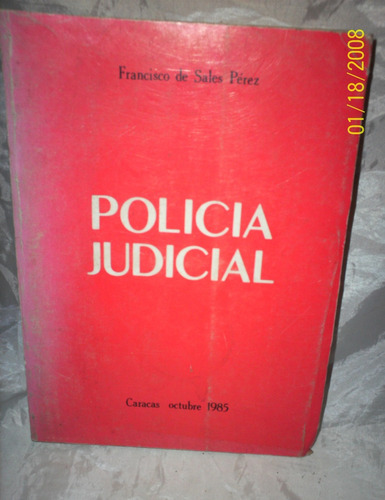 policia judicial francisco de sales perez usado