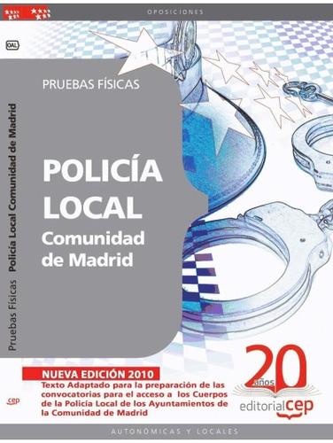 policía local comunidad de madrid. pruebas físicas(libro mad