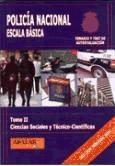 policía nacional. escala básica. tomo ii. ciencias sociales