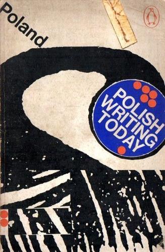 polish writing today - literatura de polonia libro en ingles
