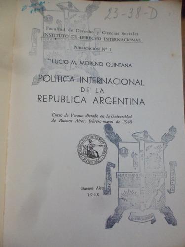 politica internacional de la rep argentina - moreno quintana
