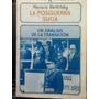 Libro Historia La Posguerra Sucia. Horacio Verbitsky