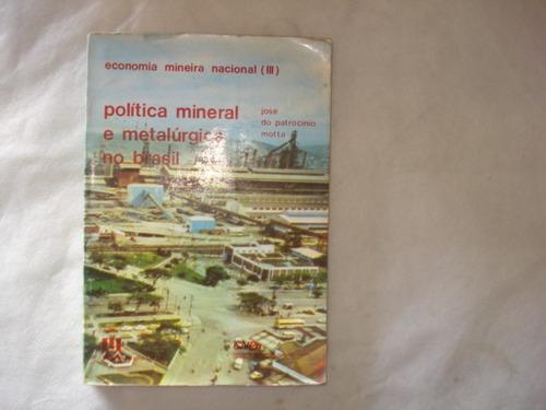 política mineral e metalúrgica no brasil josé do patrocínio