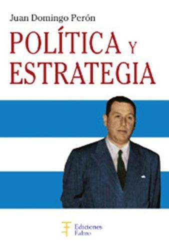 política y estrategia - ed fabro