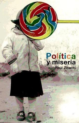 política y miseria(libro ciencias políticas)