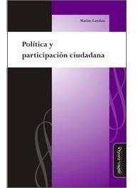 política y participación ciudadana. (myd)