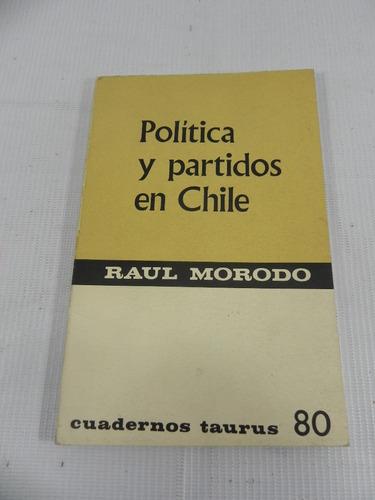 politica y partidos en chile. raul morodo. 1968