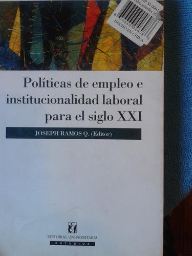 políticas de empleo e institucionalidad laboral para el sigl