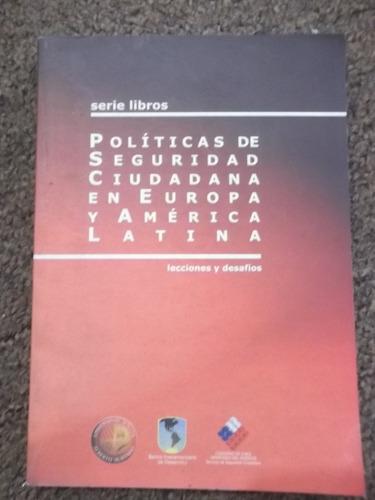 políticas de seguridad ciudadana en europa y américa latina