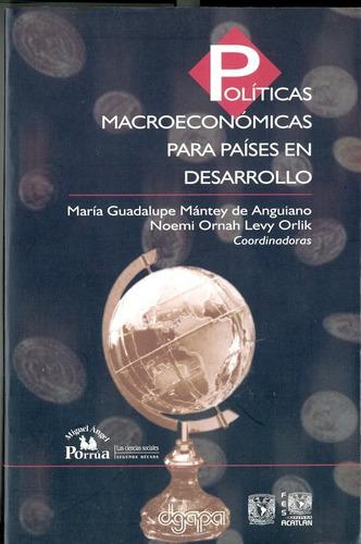 políticas macroeconómicas para países en desarrollo.