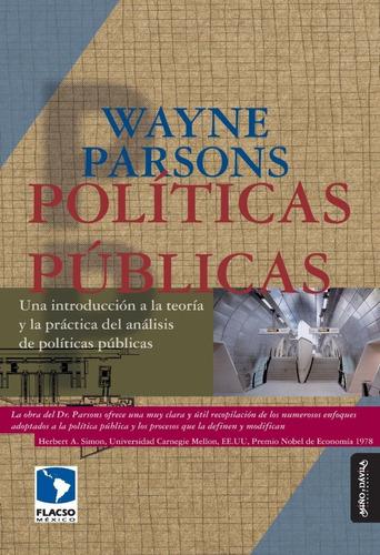 políticas públicas / wayne parsons / miño y dávila
