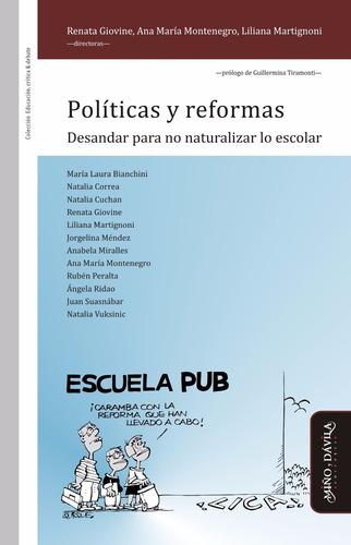 políticas y reformas. desandar para no naturalizar lo escola
