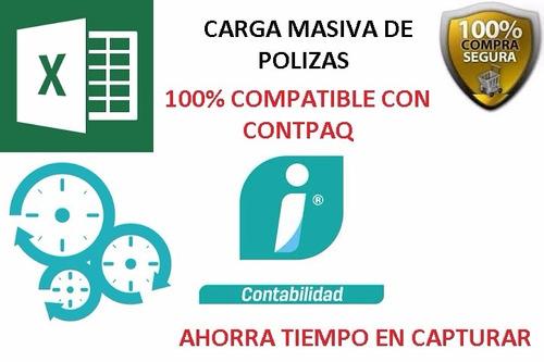polizas carga masiva a contpaq 2018 100%+descarga masiva xml