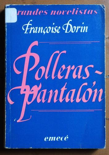polleras pantalón (novela) / francoise dorin