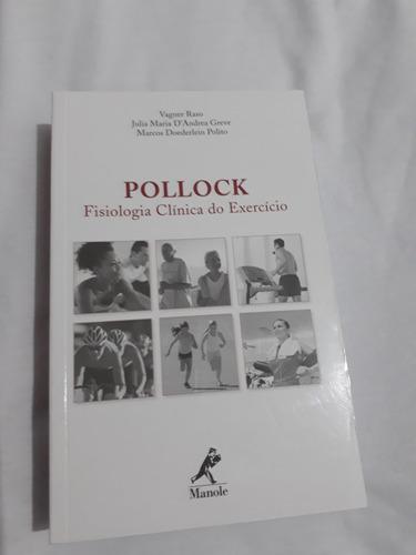 pollock fisiologia clínica da exercício - 1ª edição