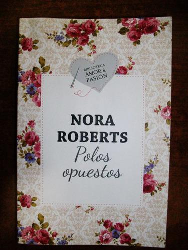 polos opuestos - nora roberts