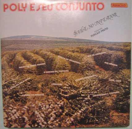 poly & seu conjunto - baile no interior - 1982