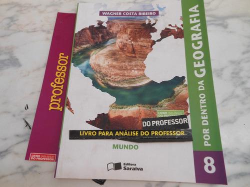 por dentro da geografia 8 mundo (livro do professor) wagner