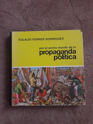 por el ancho mundo de la propaganda política