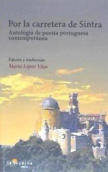 por la carretera de sintra: antología de poesía portuguesa c