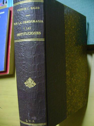 por la democracia y las instituciones- gallo v.-1921
