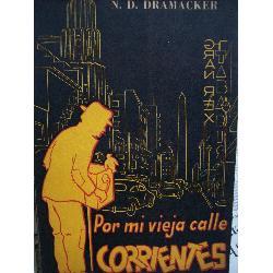por mi vieja calle corrientes dramacker 1953 firma
