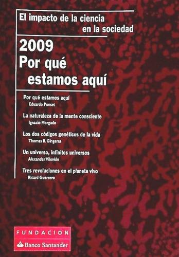 por que estamos aqui 2009(libro )