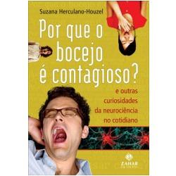por que o bocejo é contagioso? - suzana herculano houzel