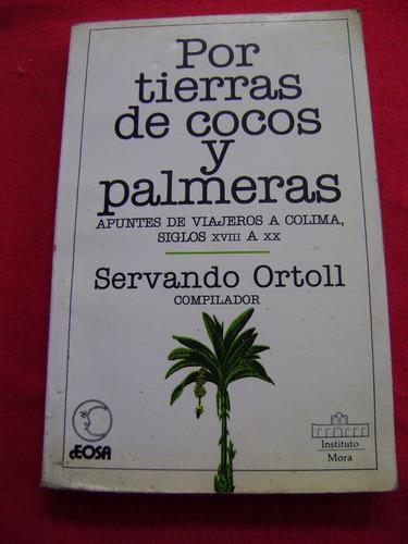 por tierras de cocos y palmeras - servando ortoll