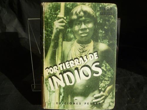 por tierras de indios tibor sekelj k1
