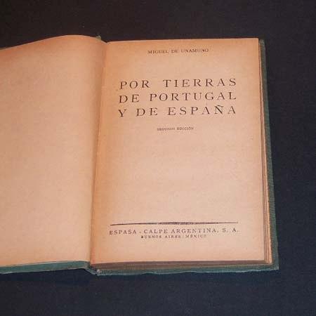 por tierras de portugal y de españa. miguel de unamuno. 1944