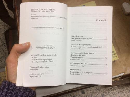 por un bloque alternativo de poder en colombia. ensayos