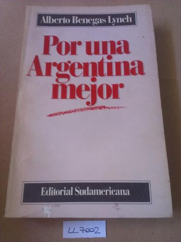 por una argentina mejor alberto benegas lynch sudamericana