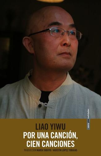 por una canción cien canciones, liao yiwu, ed. sexto piso