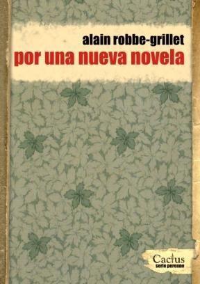 por una nueva novela - alain robbe-grillet - ed. cactus