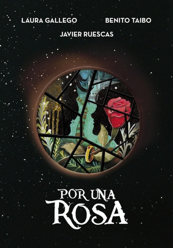 por una rosa laura gallego javier ruescas benito taibo 2017