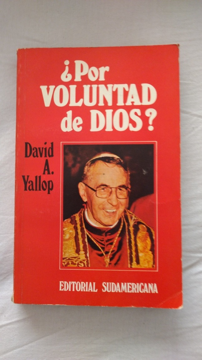 por voluntad de dios david yallop